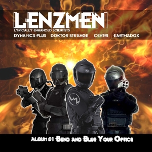 Lenzmen Album 1: Bend and Blur Your Optics