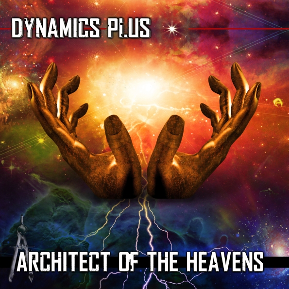 Dynamics Plus Architect of the HEavens album