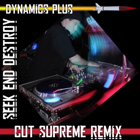 Dynamics Plus Seek End Destroy Remix cover