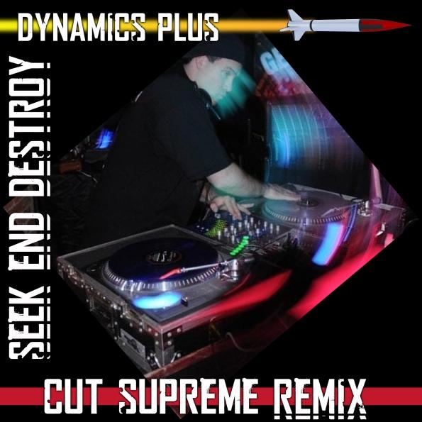 Dynamics Plus Seek End Destroy Remix cover